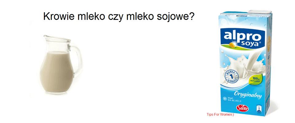 Mleko krowie czy sojowe?